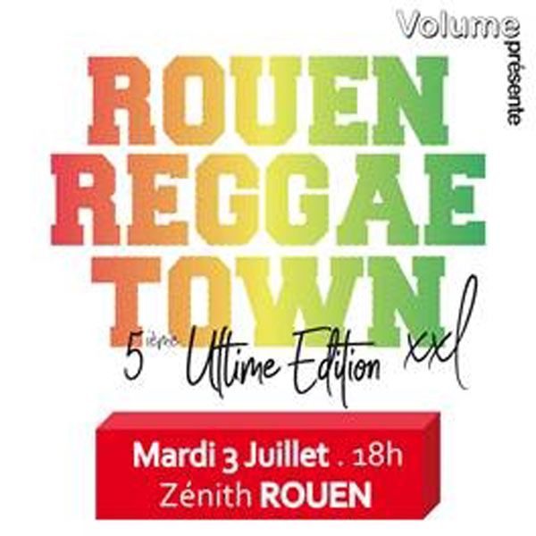 [76] - ROUEN REGGAE TOWN XXL