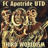 fc apatride third worldism