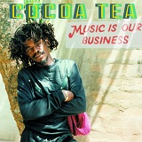 cocoa tea music is our business