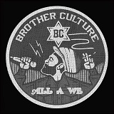 brother culture all a we