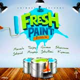 fresh paint riddim
