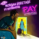 morgan heritage pay attention clip