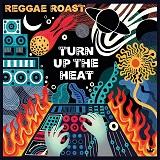 reggae roast turn up the heat