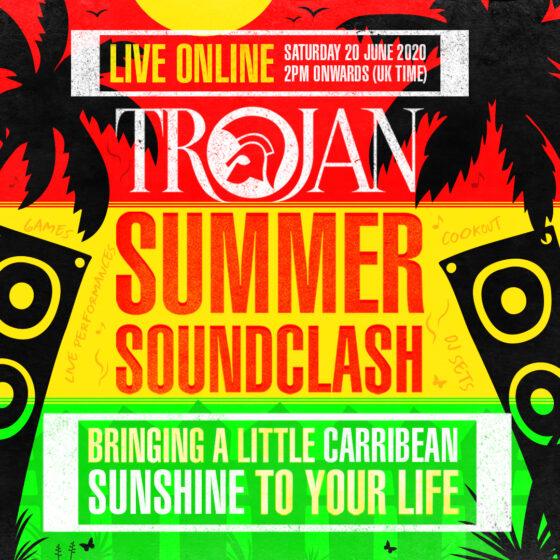 [FM/NET] - TROJAN SUMMER SOUNDCLASH VIRTUAL FESTIVAL