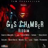 gas chamber riddim
