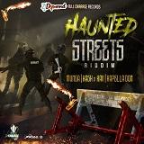 haunted streets riddim