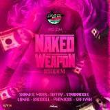 naked weapon riddim