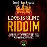 love is blind riddim