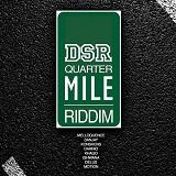 quarter mile riddim