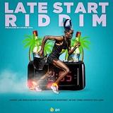 late start riddim
