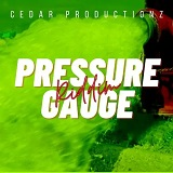 pressure gauge riddim