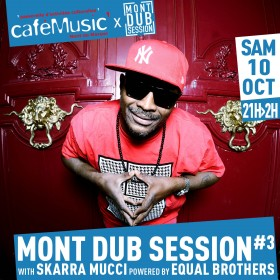 [40] - MONT DUB SESSION #3 - SKARRA MUCCI powered by EQUAL BROTHERS