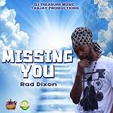 rad dixon missing you