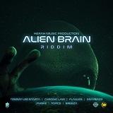 alien brain riddim