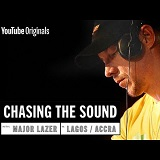 major lazer chasing the sound