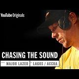 major lazer chasing the sound