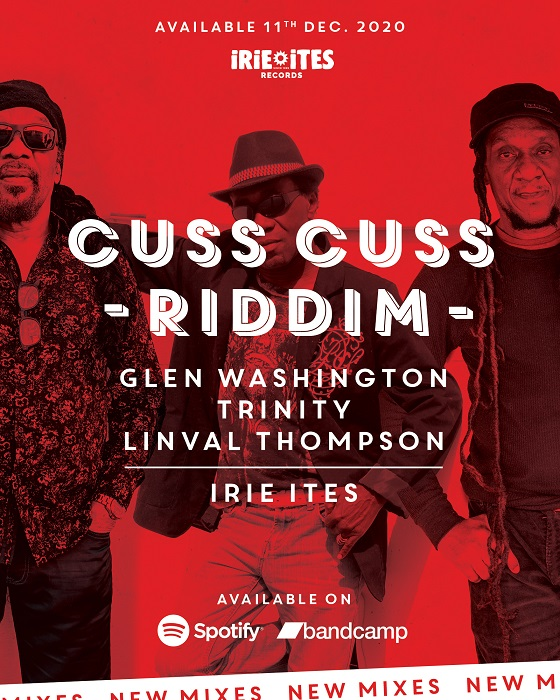 Cuss Cuss riddim - Irie Ites réédition
