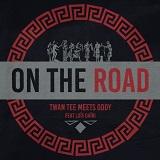 twan tee on the road