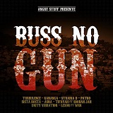 buss no gun riddim