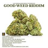 good weed riddim