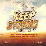 keep strong riddim 20