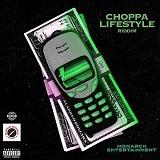 choppa lifestyle riddim