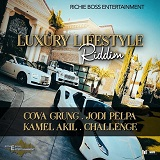 luxury lifestyle riddim