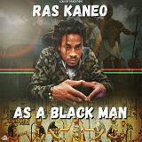 ras kaneo as a black man