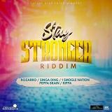stay stronger riddim