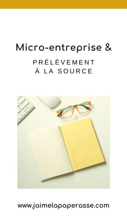 Comment fonctionne le prélèvement à la source pour les autoentrepreneurs/micro-entreprises ? Et en cas d'option pour le versement libératoire ? Un article de J'aime la paperasse. #entrepreneuriat #administratif #businesstips