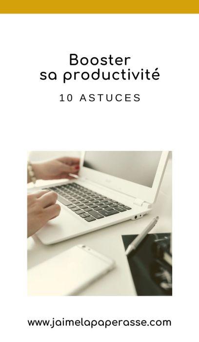 Gagne en productivité grâce à ces 10 astuces d'organisation à mettre en pratique. Un article de J'aime la paperasse #organisation #entrepreneuriat #productivite