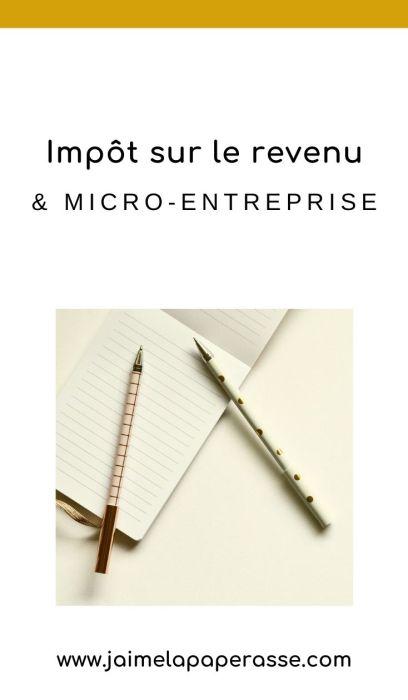 Comment fonctionne l'impôt sur le revenu pour les autoentrepreneurs/micro-entreprises ? Avec ou sans option pour le versement libératoire, on vous explique comment ça marchedans cet article de J'aime la paperasse. #entrepreneuriat #administratif