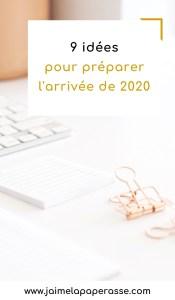 Et si on préparait l'arrivée de l'année 2020 tout en douceur ? 9 idées pour aborder cette fin d'année. Un article de J'aime la paperasse #developpementpersonnel