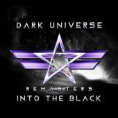 Dark Universe Into The Black Remaster