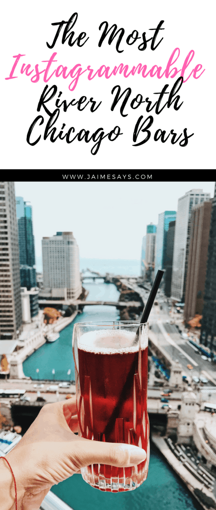 Most Instagrammable River North Chicago Bars| River North Chicago Bars| Best River North Chicago Bars| JaimeSays