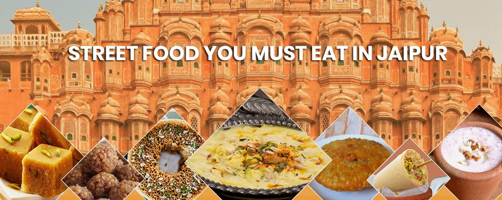 Street food you must eat in Jaipur