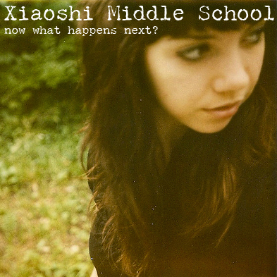 My first album: Xiaoshi Middle School - now what happens next?