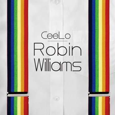 Cee Lo Green Robin Williams single cover