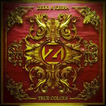 Zedd & Kesha True Colors