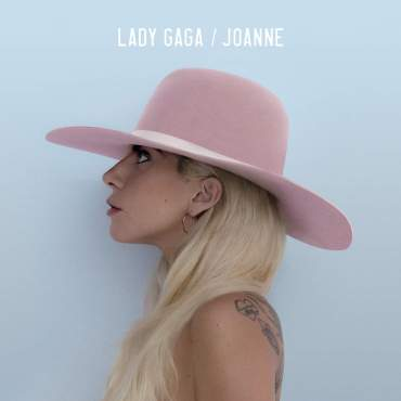 """Lady Gaga triumphantly returns to pop music with her latest studio album: """"Joanne."""" (Album cover property of Interscope Records & Streamline Records)"""