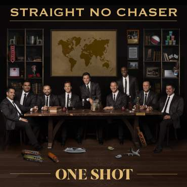 Straight No Chaser One Shot