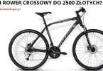 jaki rower crossowy do 2500 złotych