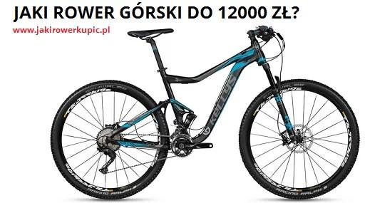 jaki rower górski do 12000 zł