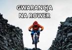 gwarancja na rower
