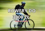 jaki rower do 3000 zł