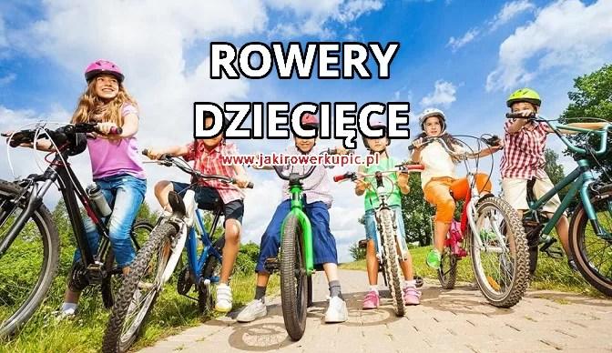 rowery dziecięce - jaki rower dla dziecka kupić