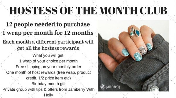 Jamberry Hostess of the month club