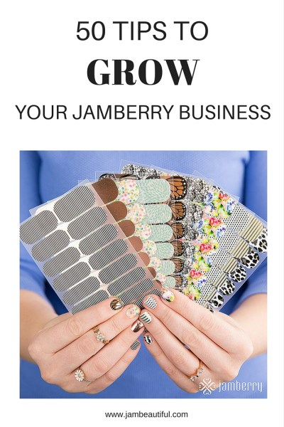 50 Tips to grow your Jamberry business in 2016
