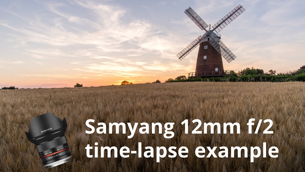 Samyang 12mm f/2 time-lapse example