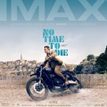 'No Time To Die' IMAX Poster Revealed
